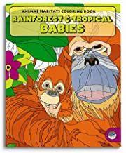 Rainforest & Tropical BabiesColoring Book